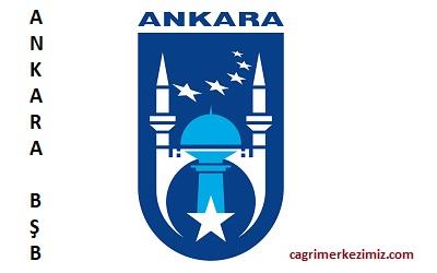 ankara büyükşehir belediyesi çağrı merkezi iletişim telefon numarası