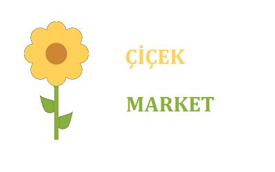 Çiçek Market Çağrı Merkezi İletişim Müşteri Hizmetleri Telefon Numarası