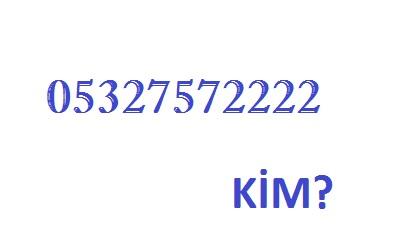 05327572222