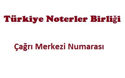 Türkiye Noterler Birliği şikayetvar telefon numarası