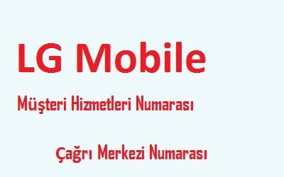LG Mobile müşteri hizmetleri numarası