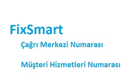 FixSmart çağrı merkezi numarası