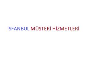 İsfanbul Çağrı Merkezi İletişim Müşteri Hizmetleri Telefon Numarası
