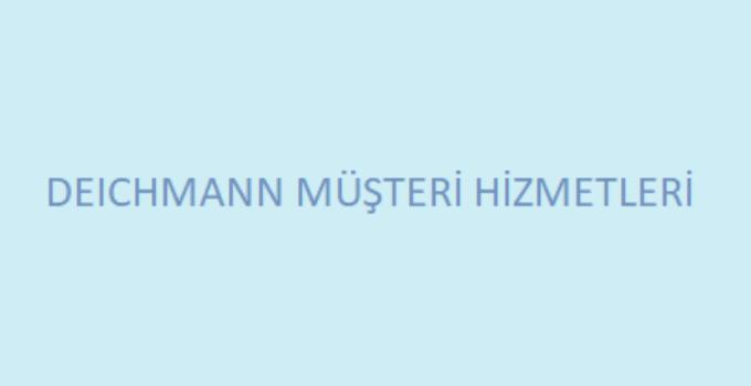 Deichmann Çağrı Merkezi İletişim Müşteri Hizmetleri Telefon Numarası