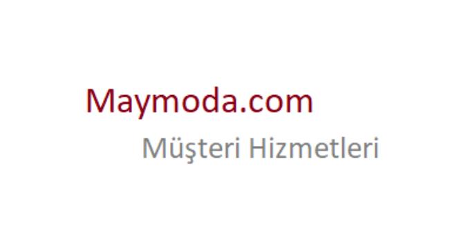 Maymoda Çağrı Merkezi İletişim Müşteri Hizmetleri Telefon Numarası
