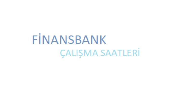 Finansbank Açılış Kapanış Saati Çalışma Saatleri