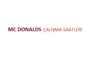 Mc Donalds Açılış Kapanış Saati Çalışma Saatleri