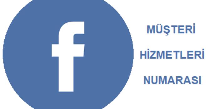 Facebook Müşteri Hizmetleri Telefon Numarası