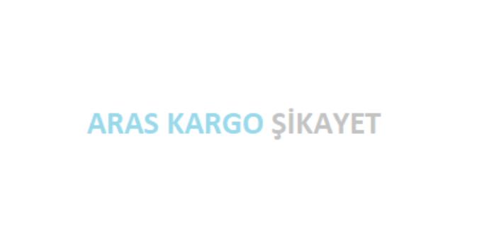 Aras Kargo Şikayet