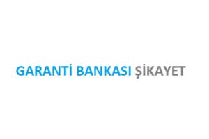 Garanti Bankası Şikayet