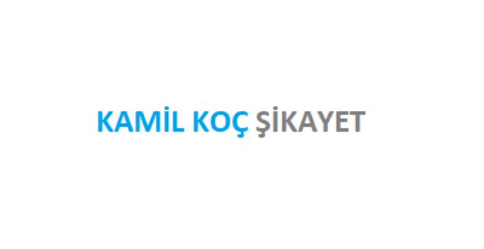 Kamil Koç Şikayet