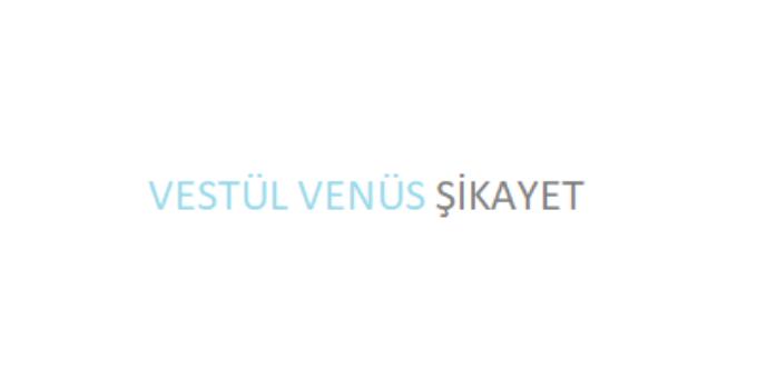 Vestel Venüs Şikayet