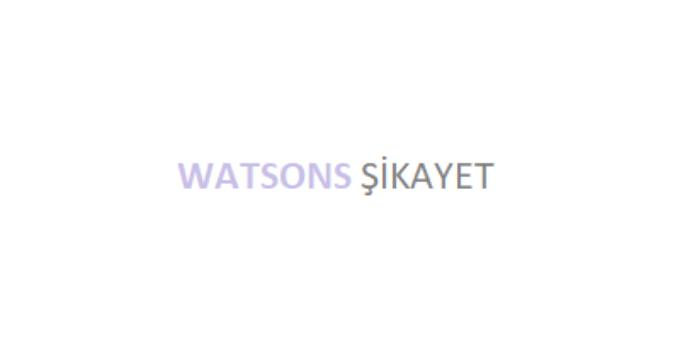 Watsons Şikayet