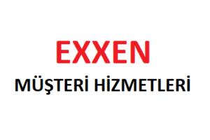 EXXEN Çağrı Merkezi İletişim Müşteri Hizmetleri Telefon Numarası
